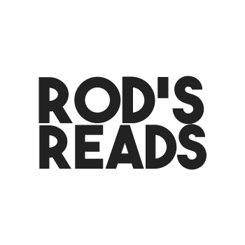 ROD'S READS
